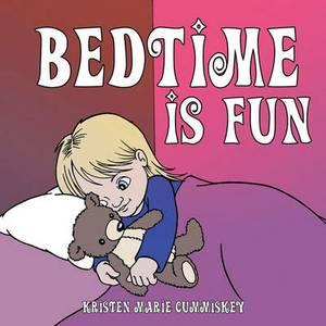 Bedtime Is Fun
