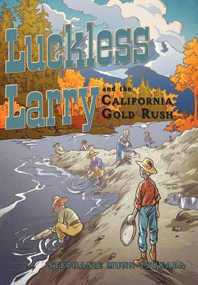 Luckless Larry and the California Gold Rush