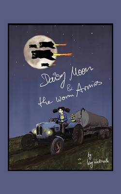 Daisy Moon and the Worm Armies