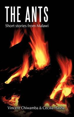 The Ants: Short Stories from Malawi