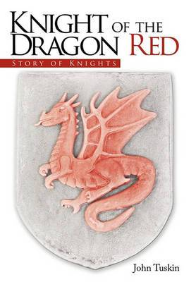 Knight of the Dragon Red: Story of Knights