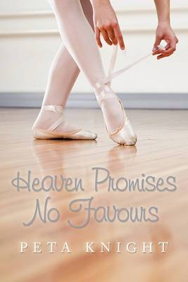 Heaven Promises No Favours