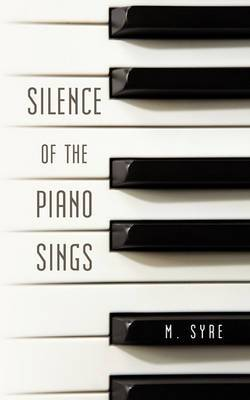 Silence of the Piano Sings