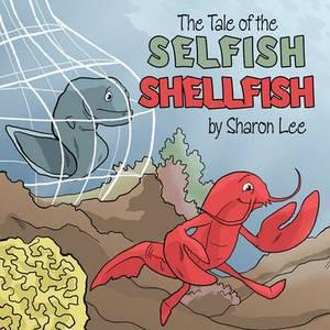 The Tale of the Selfish Shellfish