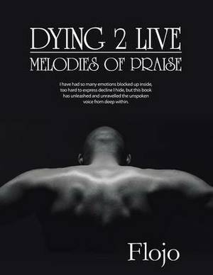 Dying 2 Live: Melodies of Praise