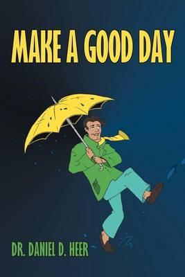 Make a Good Day
