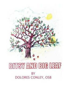 Bitsy and Big Leaf