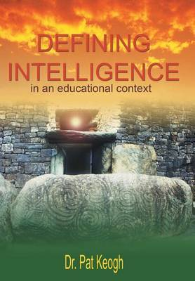 Defining Intelligence: In an Educational Context