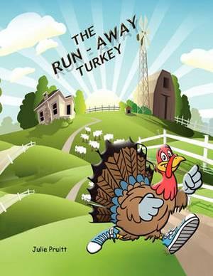 The Run-Away Turkey