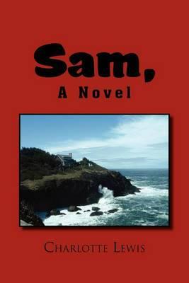 Sam, a Novel