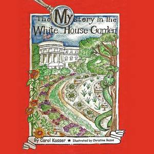 The Mystery in the White House Garden
