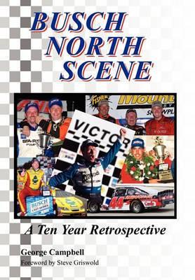 Busch North Scene - A Ten Year Retrospective