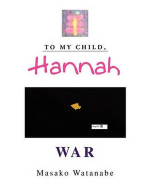 To My Child, Hannah
