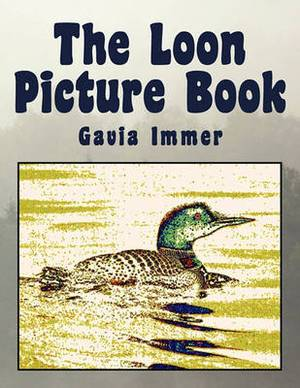 The Loon Picture Book