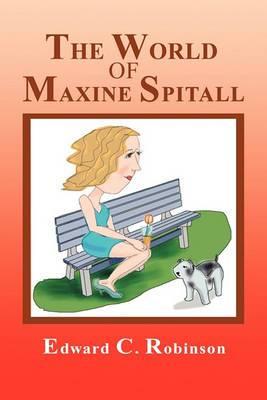 The World of Maxine Spitall