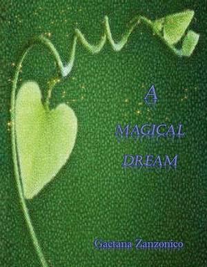 A Magical Dream