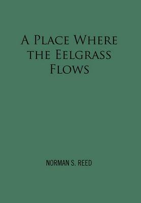 A Place Where the Eelgrass Flows