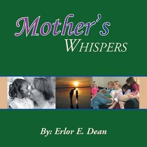 Mother's Whispers