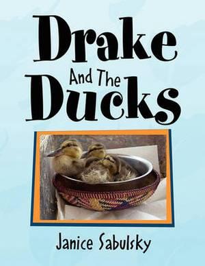 Drake and the Ducks