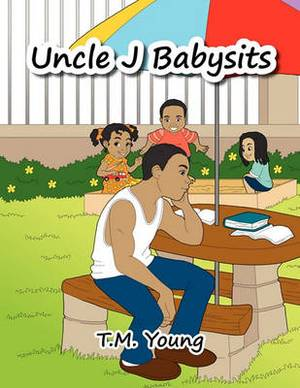 Uncle J Babysits