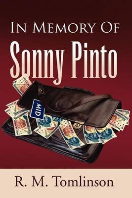 In Memory of Sonny Pinto