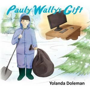 Pauly Wally's Gift