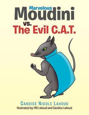 Marvelous Moudini vs. the Evil C.A.T.