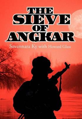 The Sieve of Angkar