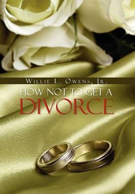 How Not to Get a Divorce