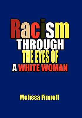Racism Through the Eyes of a White Woman