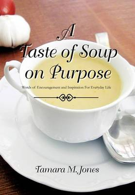 A Taste of Soup on Purpose