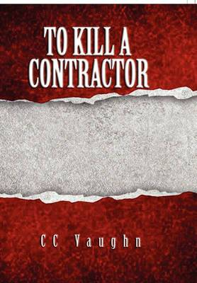To Kill a Contractor