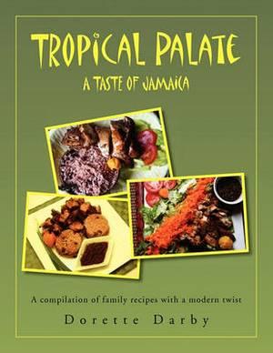 Tropical Palate Taste of Jamaica