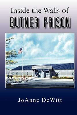 Inside the Walls of Butner Prison