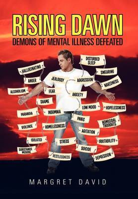 Rising Dawn: Demons of Mental Illness Defeated