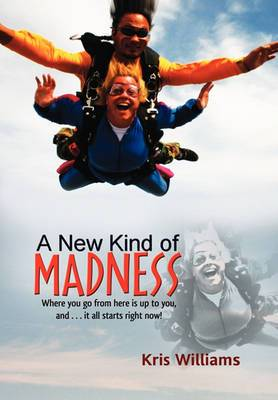 A New Kind of Madness