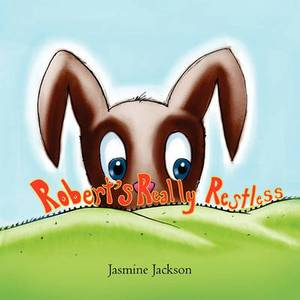 Robert's Really Restless