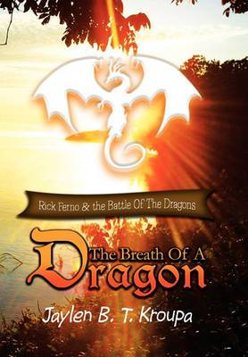 The Breath of a Dragon