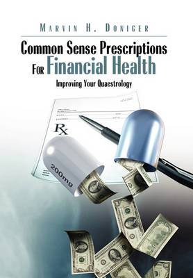 Common Sense Prescriptions for Financial Health