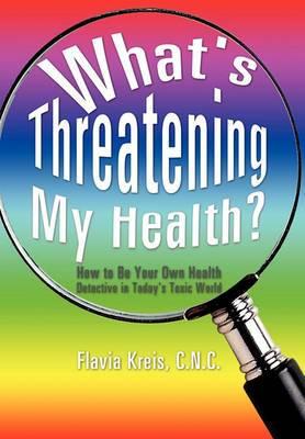 What's Threatening My Health?