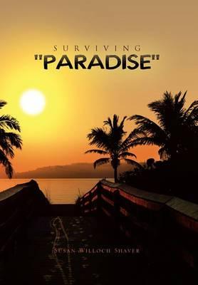 Surviving ''Paradise''