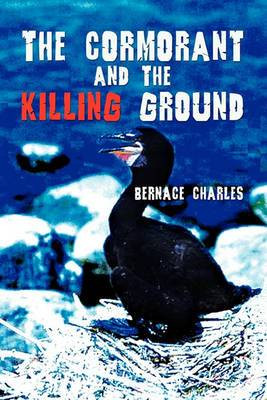 The Cormorant and the Killing Ground