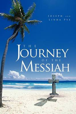 The Journey of the Messiah