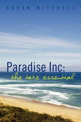 Paradise Inc: The Bare Essential
