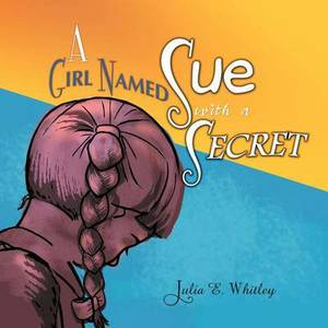 A Girl Named Sue with a Secret