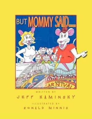 But Mommy Said.....