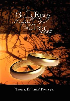 Two Gold Rings and the Legend of Tall Tree