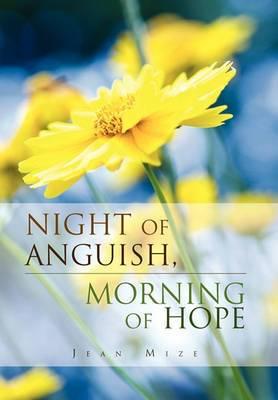 Night of Anguish, Morning of Hope