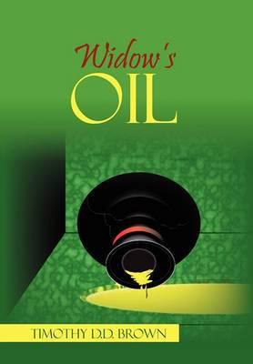 Widow's Oil: The Beginning