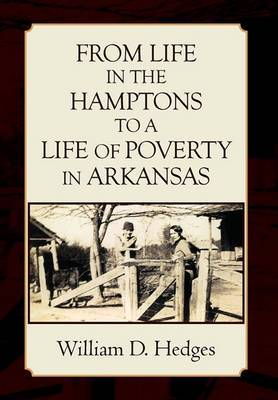 From Life in the Hamptons to a Life of Poverty in Arkansas